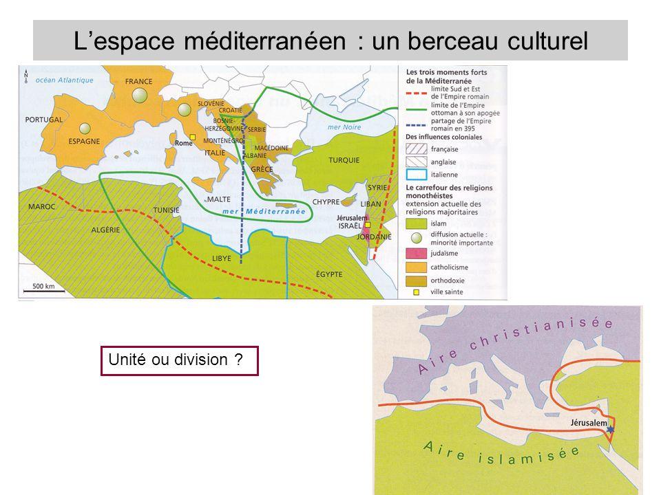 L'espace méditerranéen : un berceau culturel