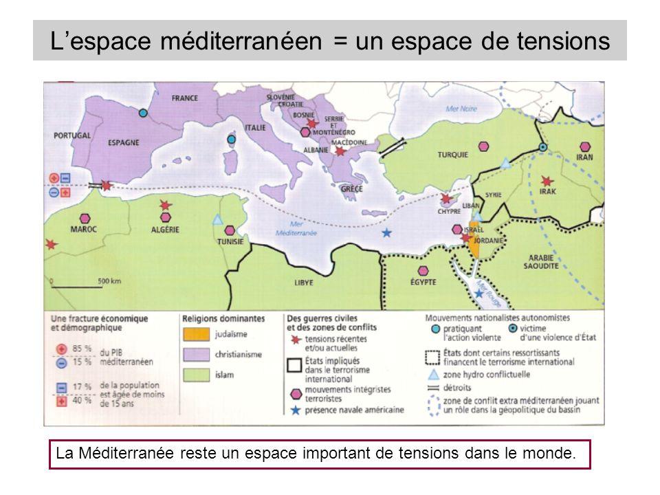 L'espace méditerranéen = un espace de tensions
