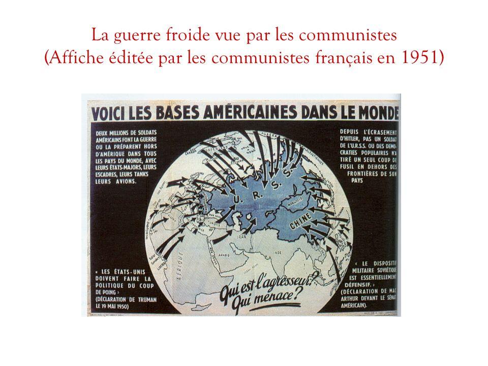 La guerre froide vue par les communistes (Affiche éditée par les communistes français en 1951)