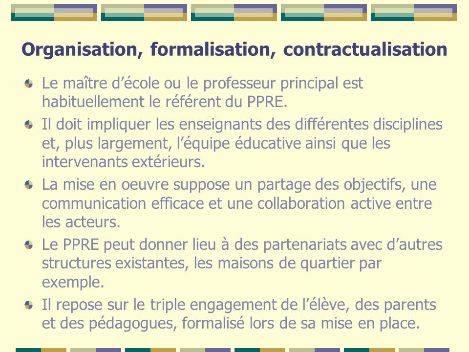 Organisation, formalisation, contractualisation