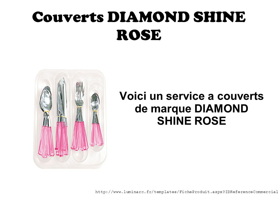 Couverts DIAMOND SHINE ROSE