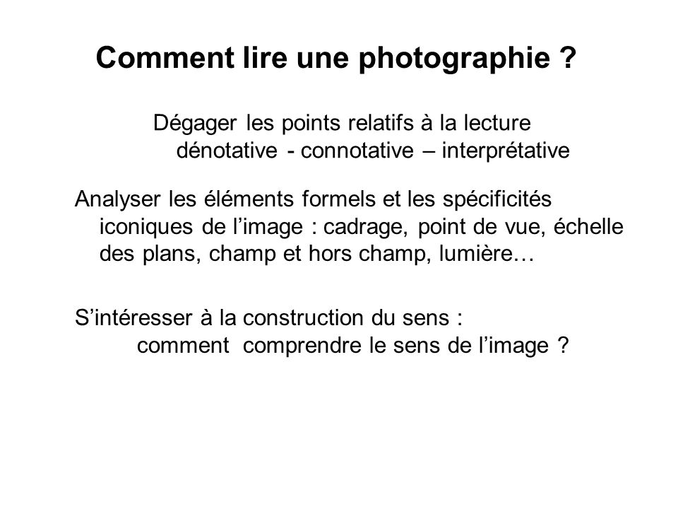Comment lire une photographie