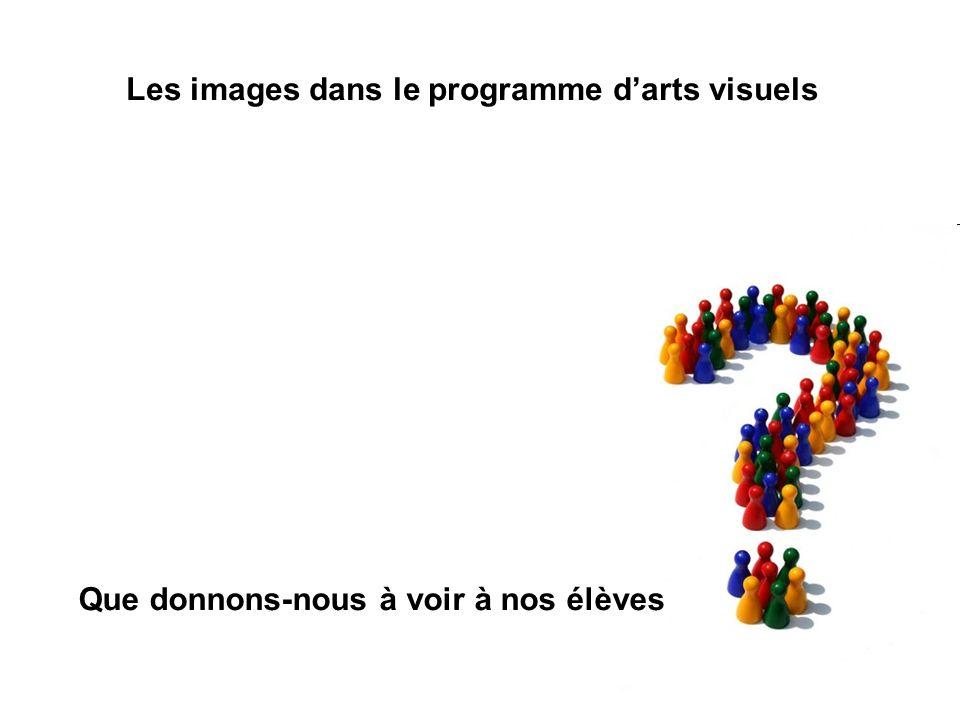 Les images dans le programme d'arts visuels