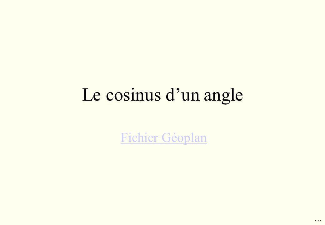 Le cosinus d'un angle Fichier Géoplan ...