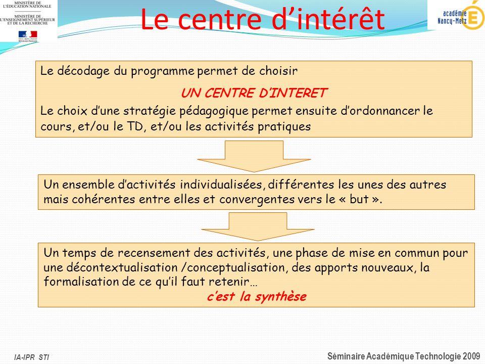 Le centre d'intérêt Le décodage du programme permet de choisir