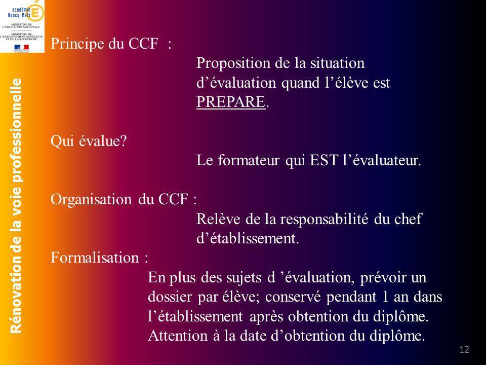 Principe du CCF : Proposition de la situation d'évaluation quand l'élève est PREPARE. Qui évalue