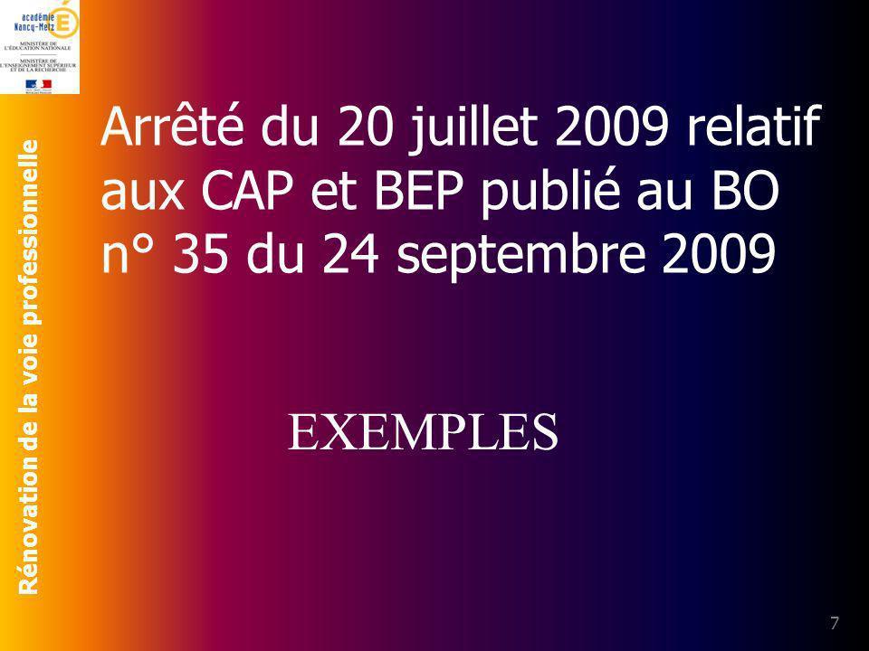 Arrêté du 20 juillet 2009 relatif aux CAP et BEP publié au BO n° 35 du 24 septembre 2009