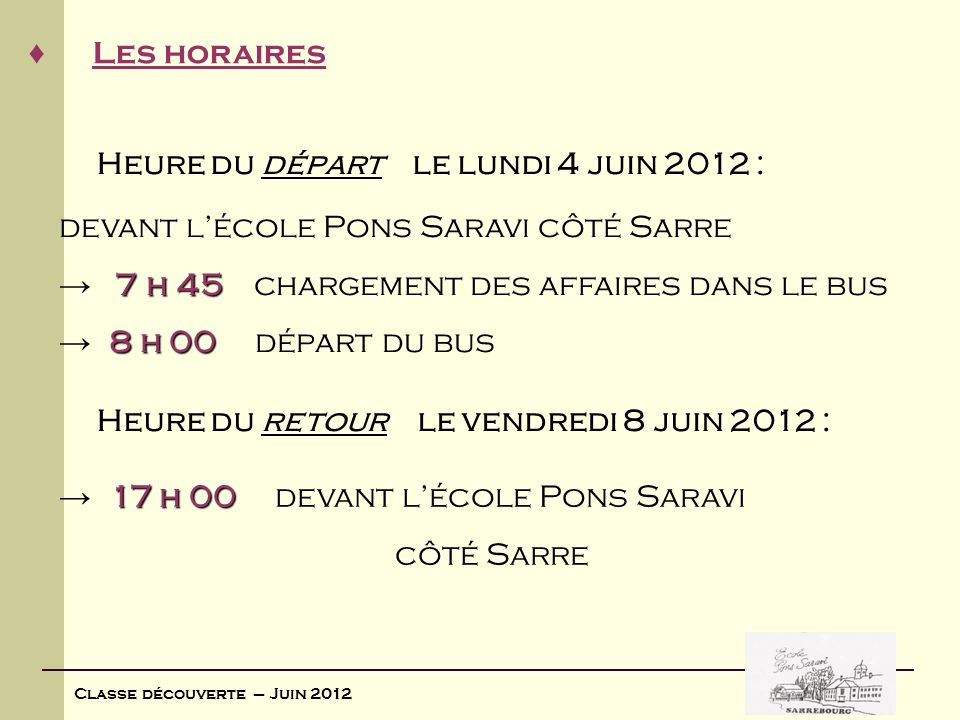 Heure du départ le lundi 4 juin 2012 :