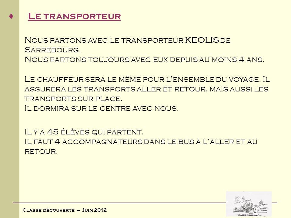 Nous partons avec le transporteur KEOLIS de Sarrebourg.
