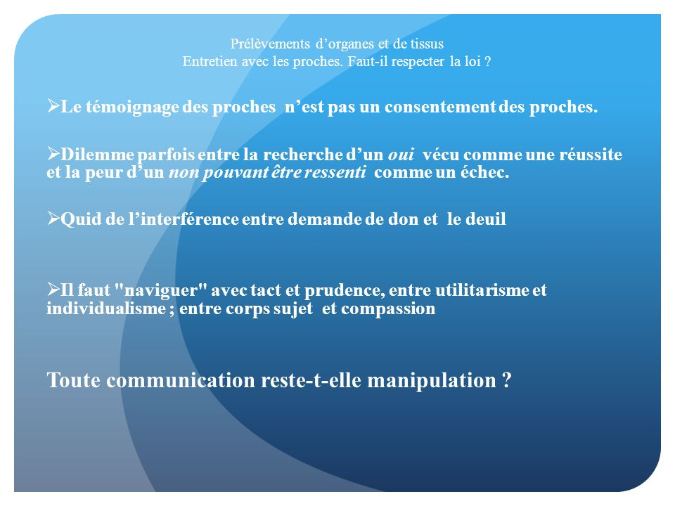 Toute communication reste-t-elle manipulation