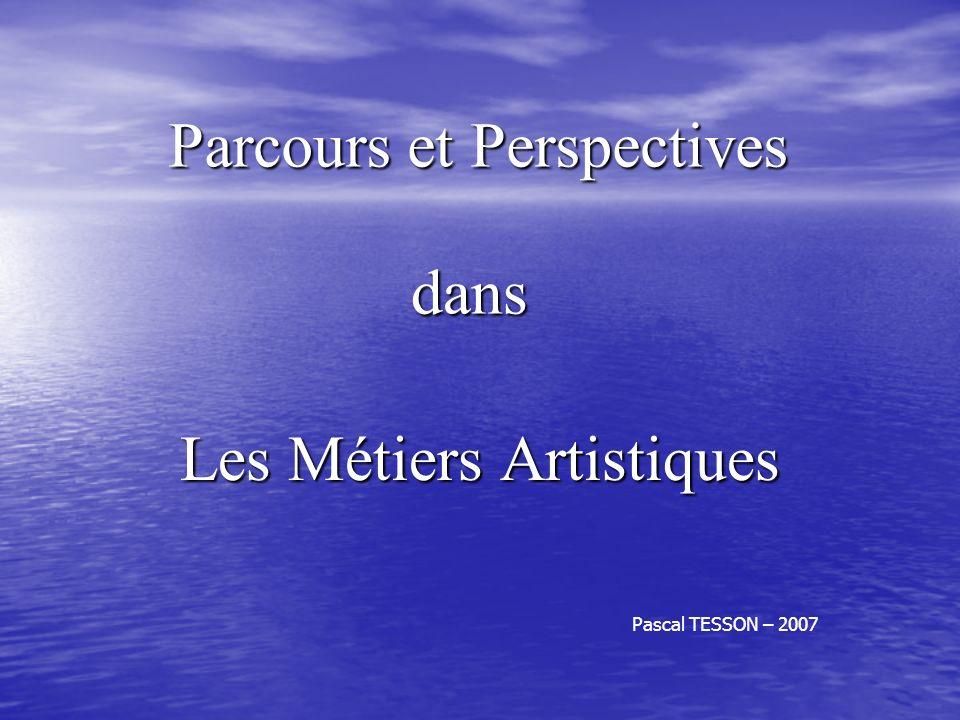 Parcours et Perspectives