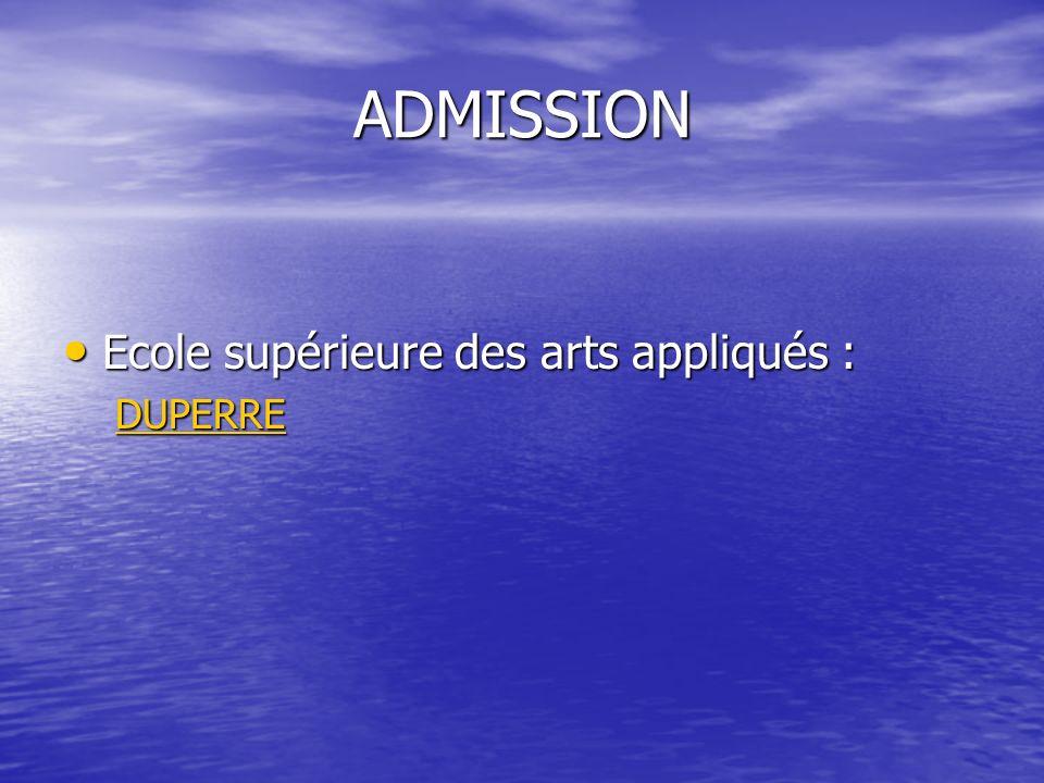 ADMISSION Ecole supérieure des arts appliqués : DUPERRE