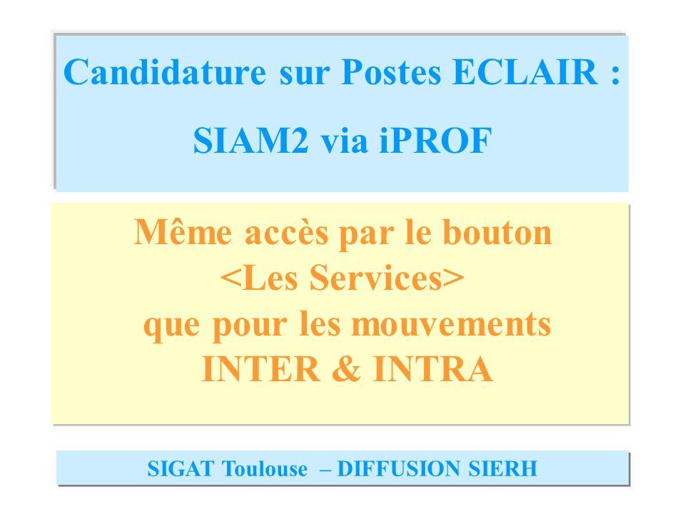Candidature sur Postes ECLAIR : SIAM2 via iPROF