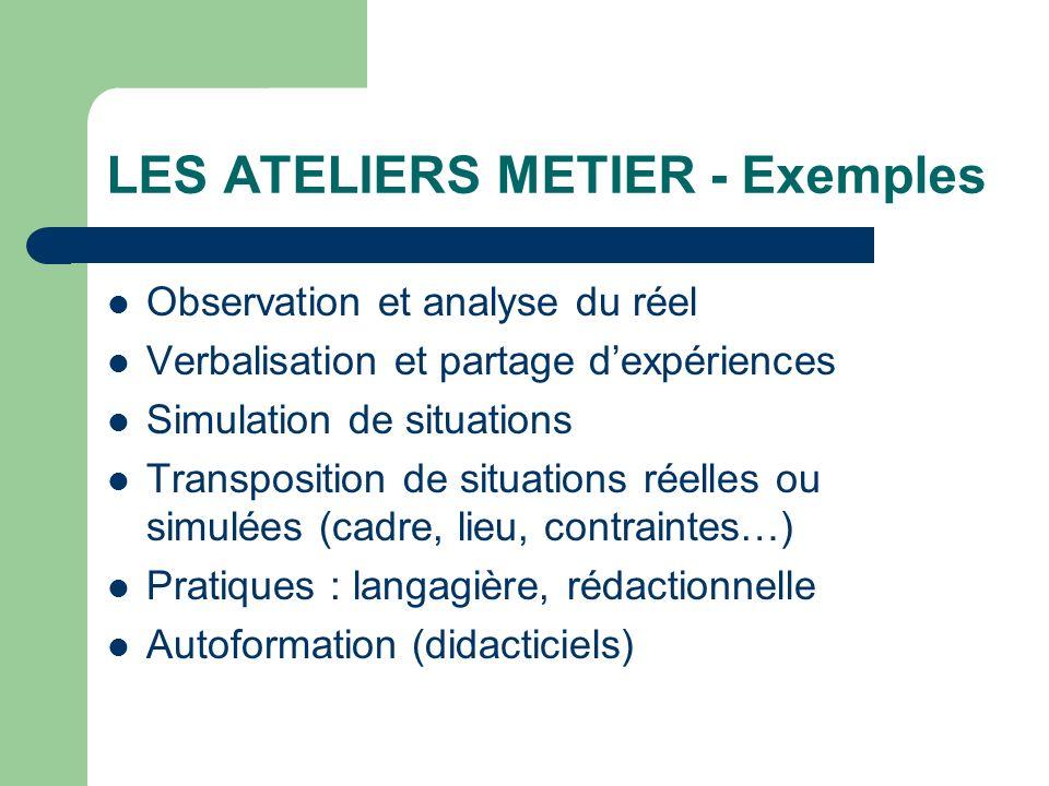 LES ATELIERS METIER - Exemples
