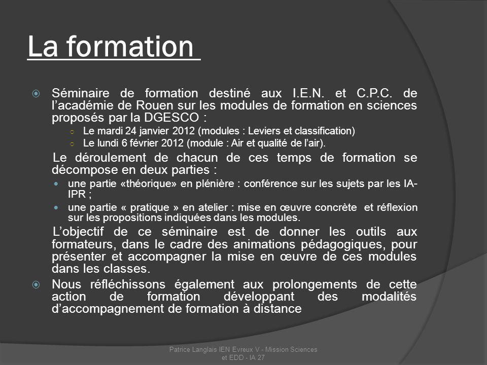 Patrice Langlais IEN Evreux V - Mission Sciences et EDD - IA 27