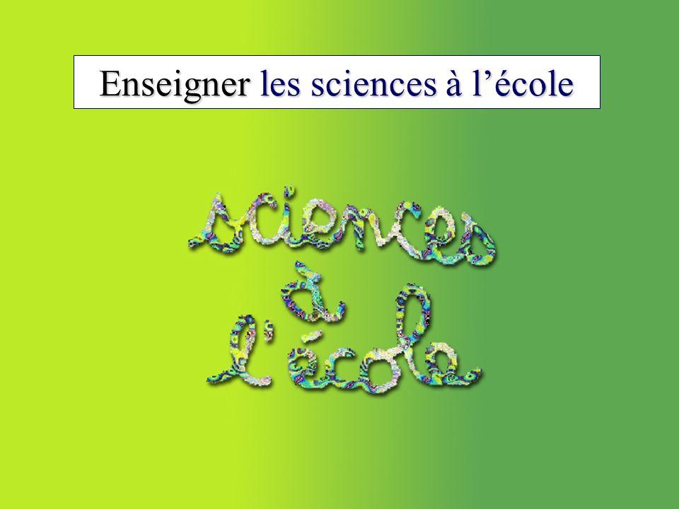 Enseigner les sciences à l'école