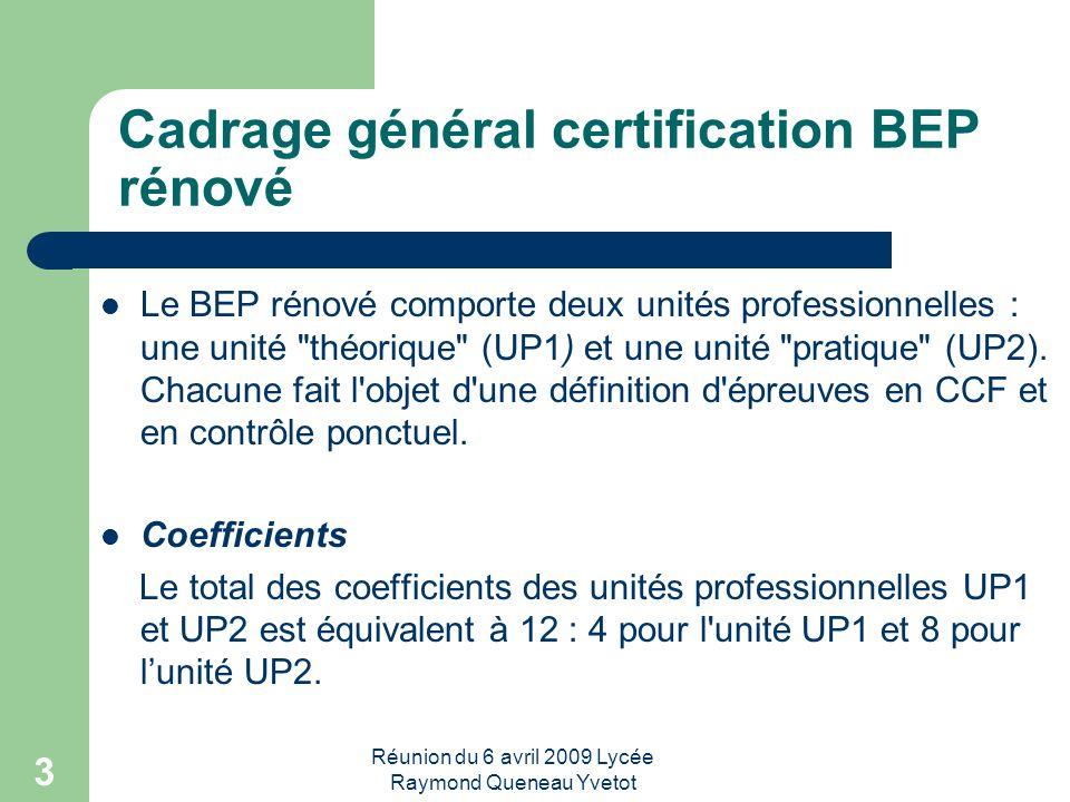 Cadrage général certification BEP rénové