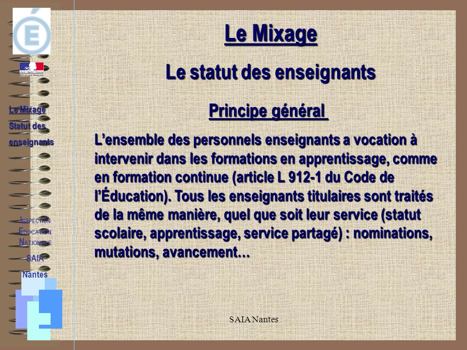 Le statut des enseignants INSPECTION EDUCATION NATIONALE