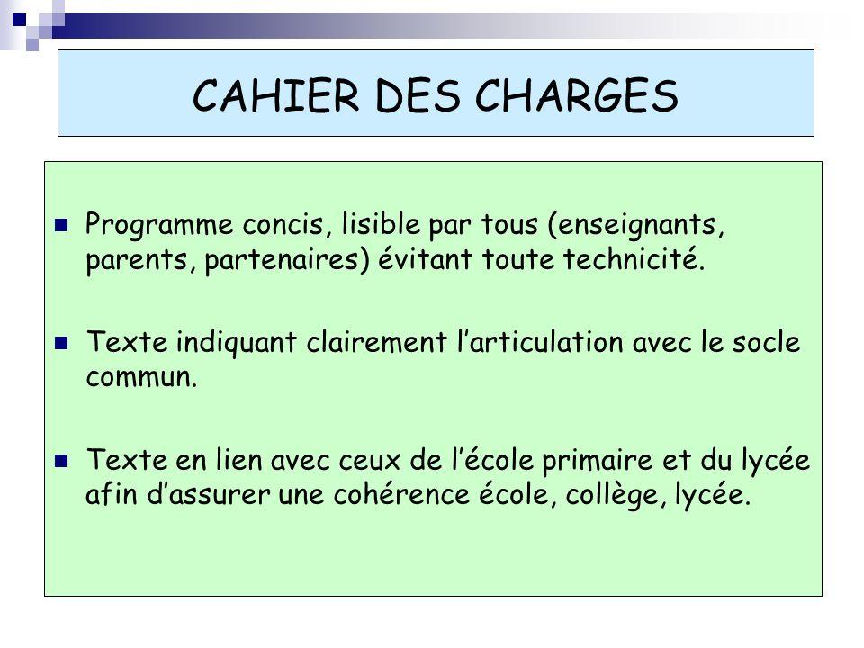 CAHIER DES CHARGES Programme concis, lisible par tous (enseignants, parents, partenaires) évitant toute technicité.