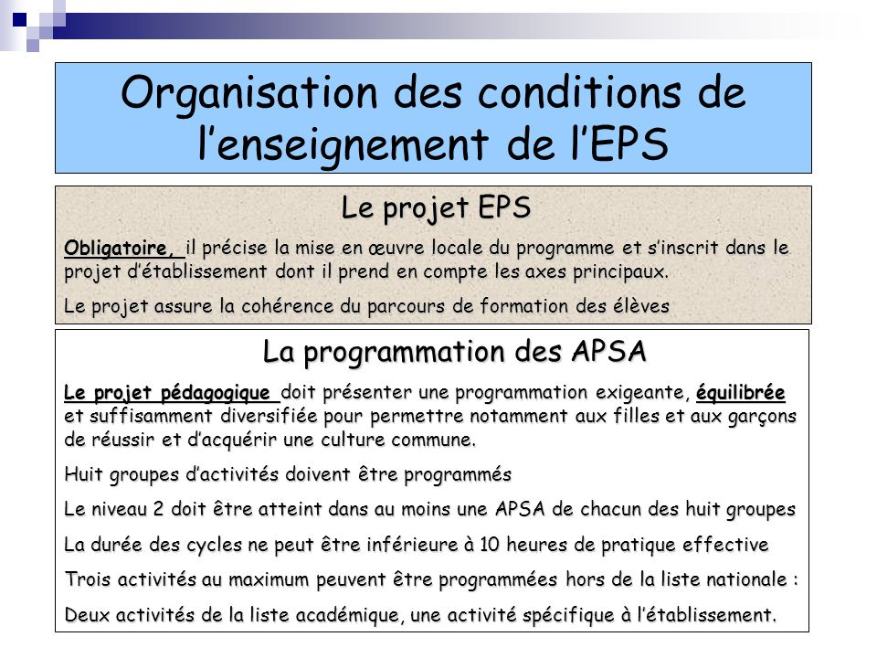 Organisation des conditions de l'enseignement de l'EPS
