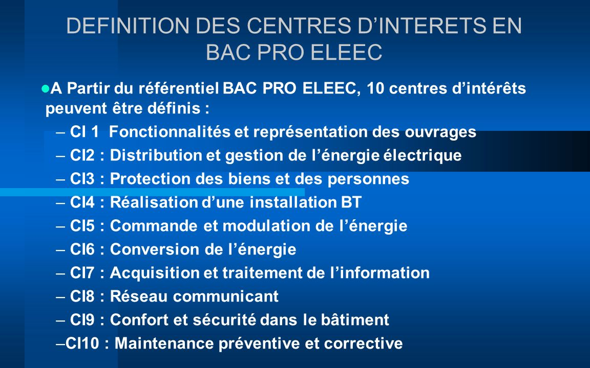DEFINITION DES CENTRES D'INTERETS EN BAC PRO ELEEC