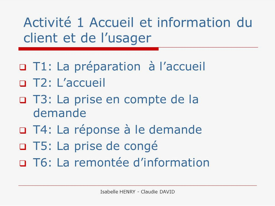 Activité 1 Accueil et information du client et de l'usager