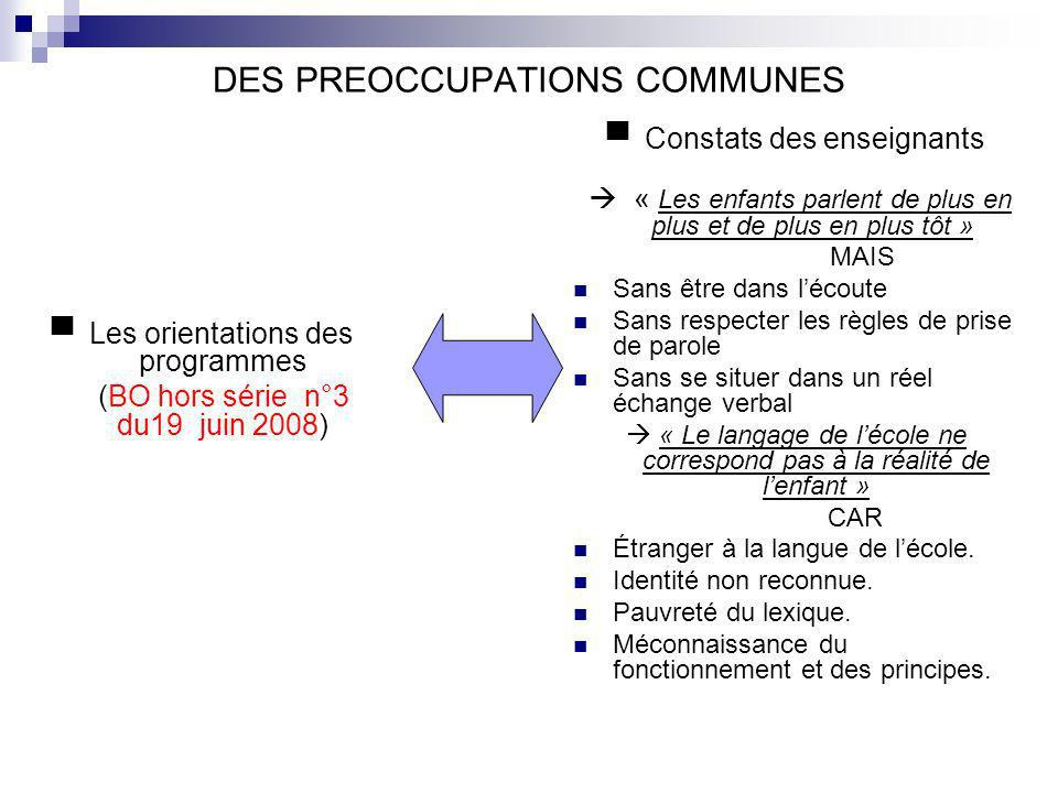 DES PREOCCUPATIONS COMMUNES