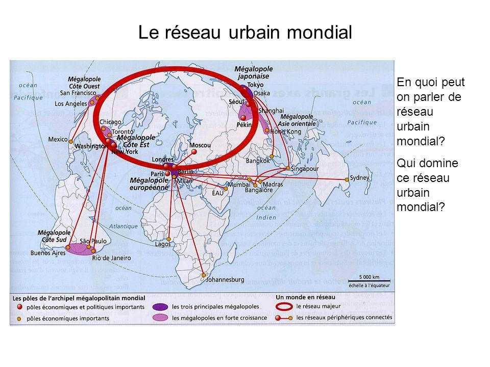 Le réseau urbain mondial