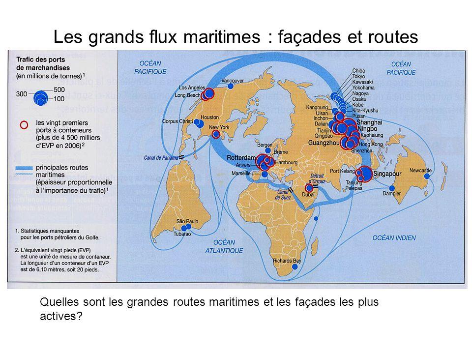 Les grands flux maritimes : façades et routes