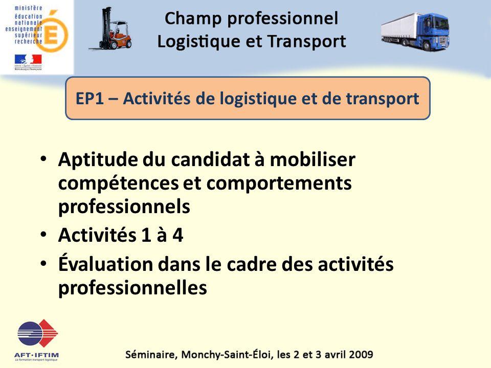 EP1 – Activités de logistique et de transport