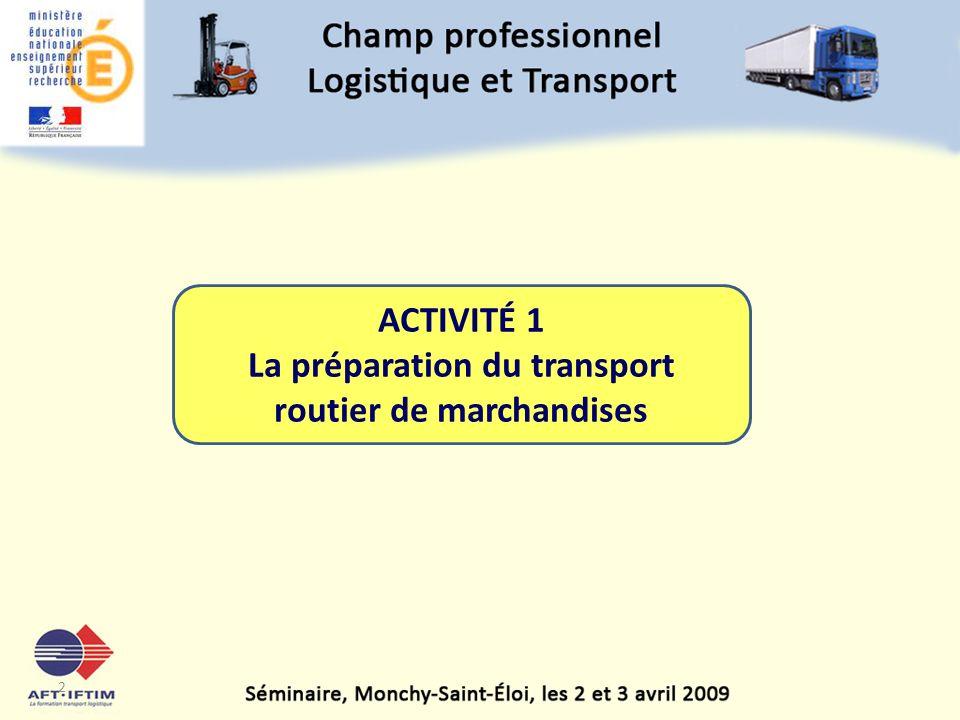 La préparation du transport routier de marchandises