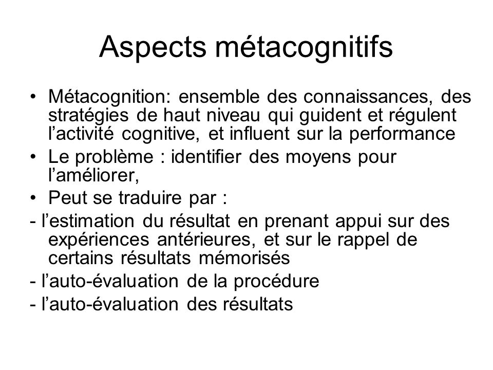 Aspects métacognitifs