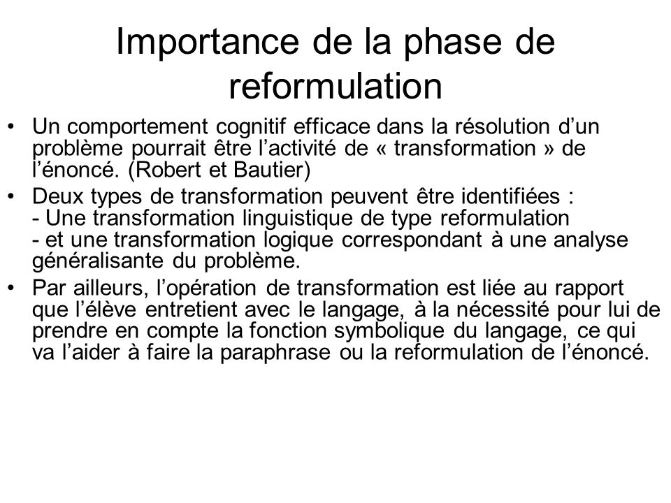 Importance de la phase de reformulation