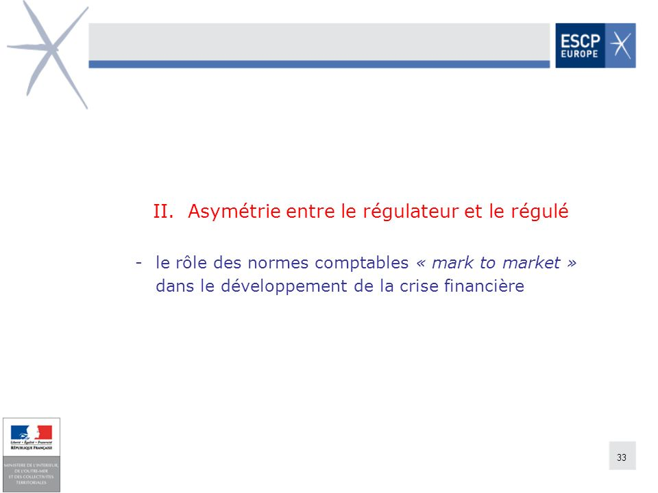 II. Asymétrie entre le régulateur et le régulé