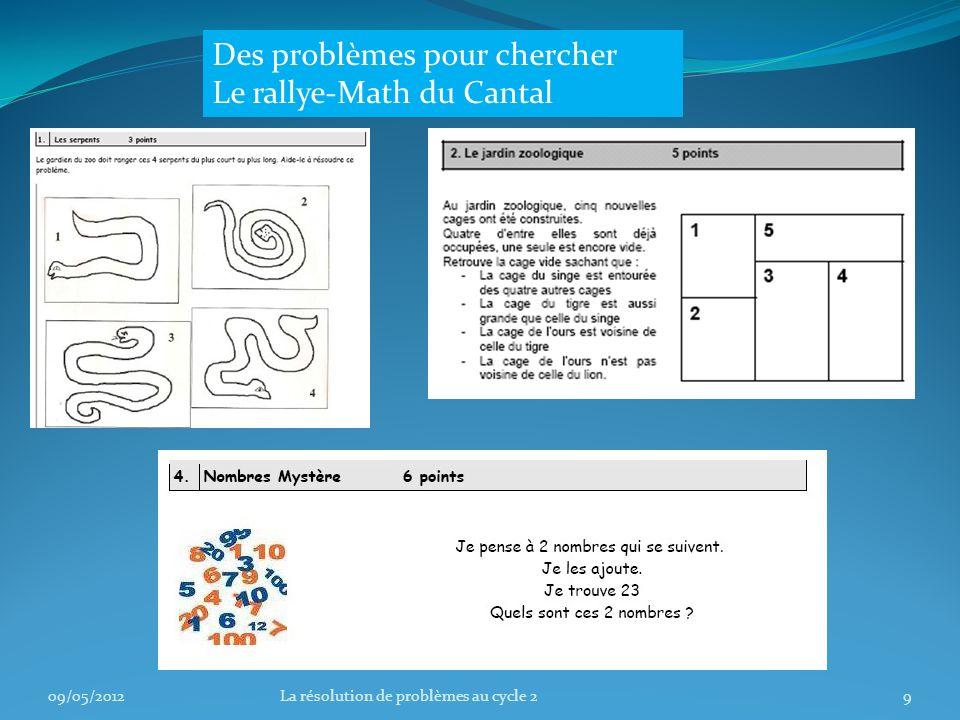 Des problèmes pour chercher Le rallye-Math du Cantal