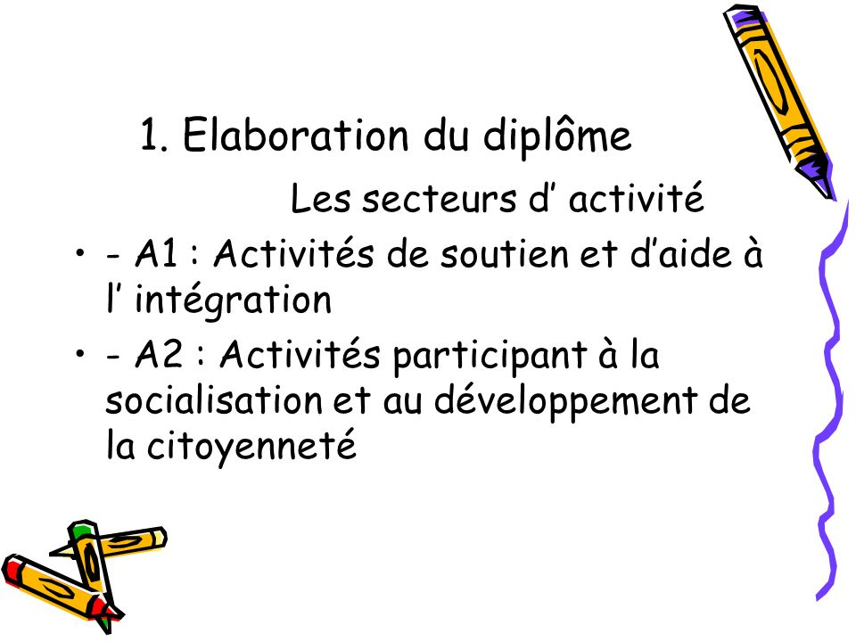 1. Elaboration du diplôme