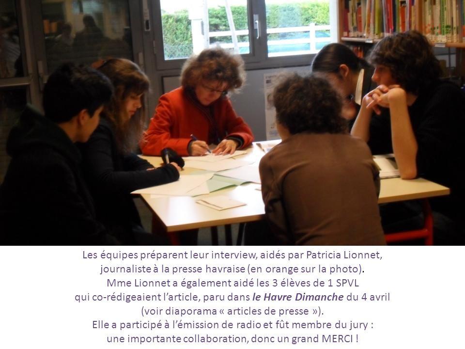 Les équipes préparent leur interview, aidés par Patricia Lionnet,