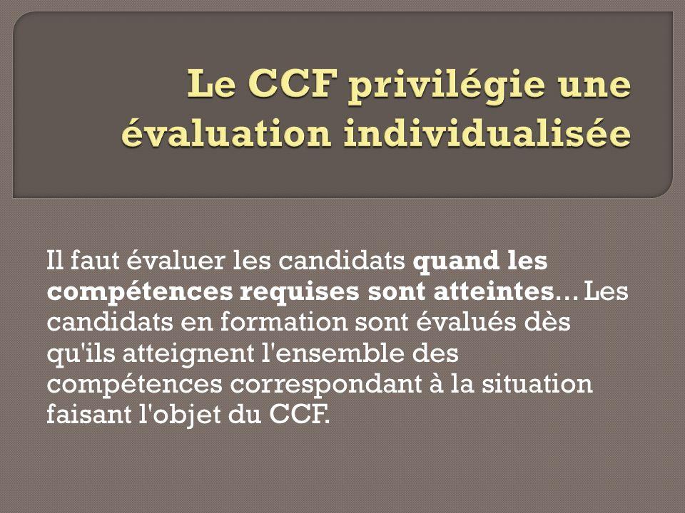 Le CCF privilégie une évaluation individualisée