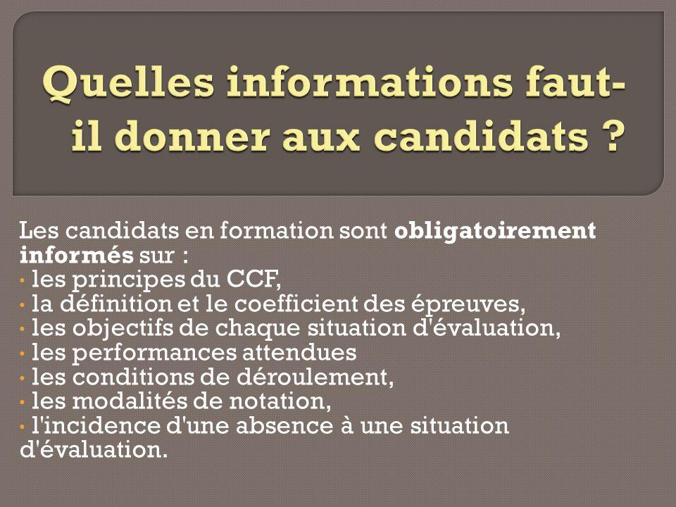 Quelles informations faut-il donner aux candidats