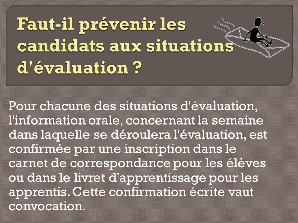 Faut-il prévenir les candidats aux situations d évaluation