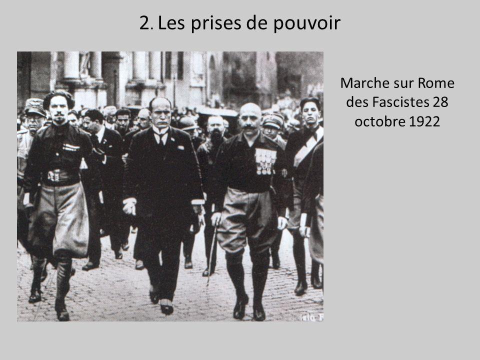 Marche sur Rome des Fascistes 28 octobre 1922