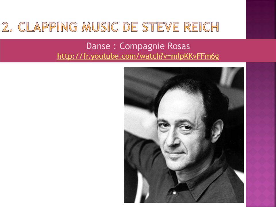 2. Clapping Music de Steve Reich