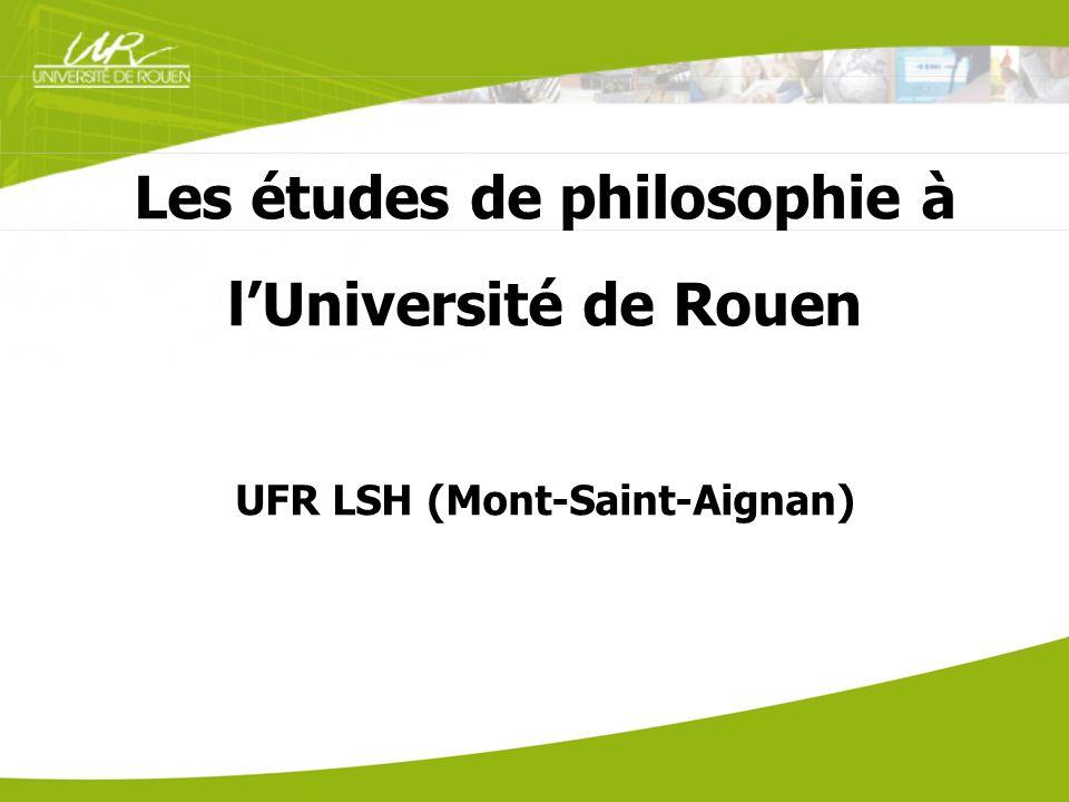 Les études de philosophie à l'Université de Rouen UFR LSH (Mont-Saint-Aignan)