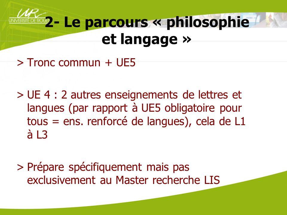 2- Le parcours « philosophie et langage »