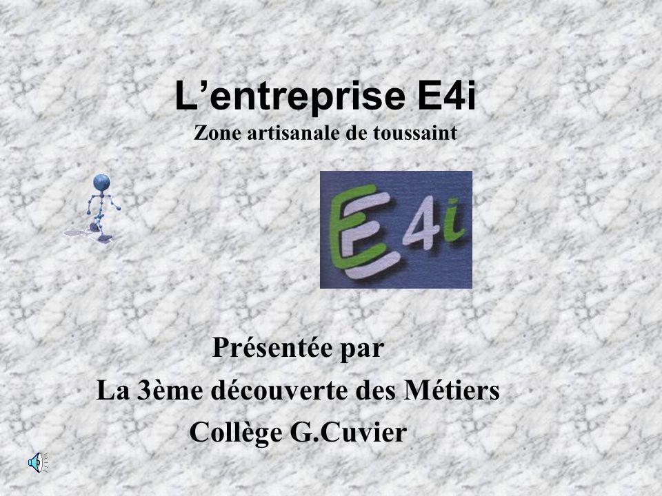 L'entreprise E4i Zone artisanale de toussaint