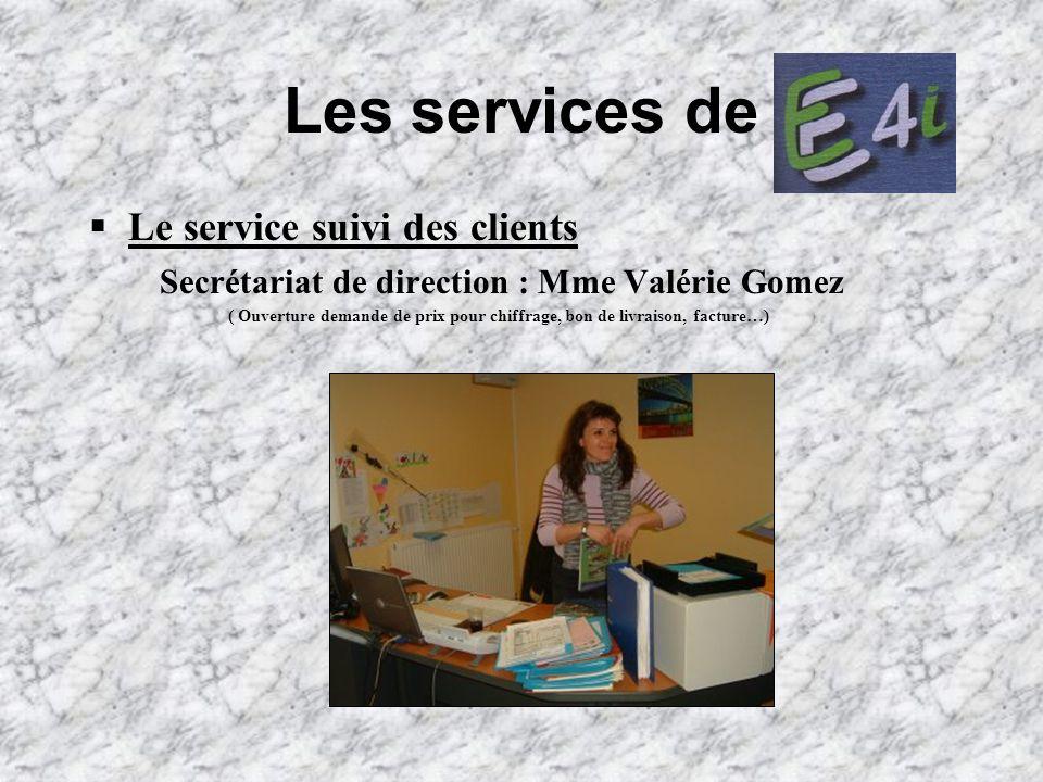 Les services de Le service suivi des clients
