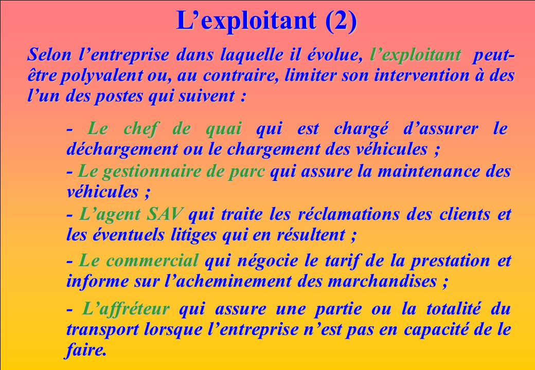 L'exploitant (2)