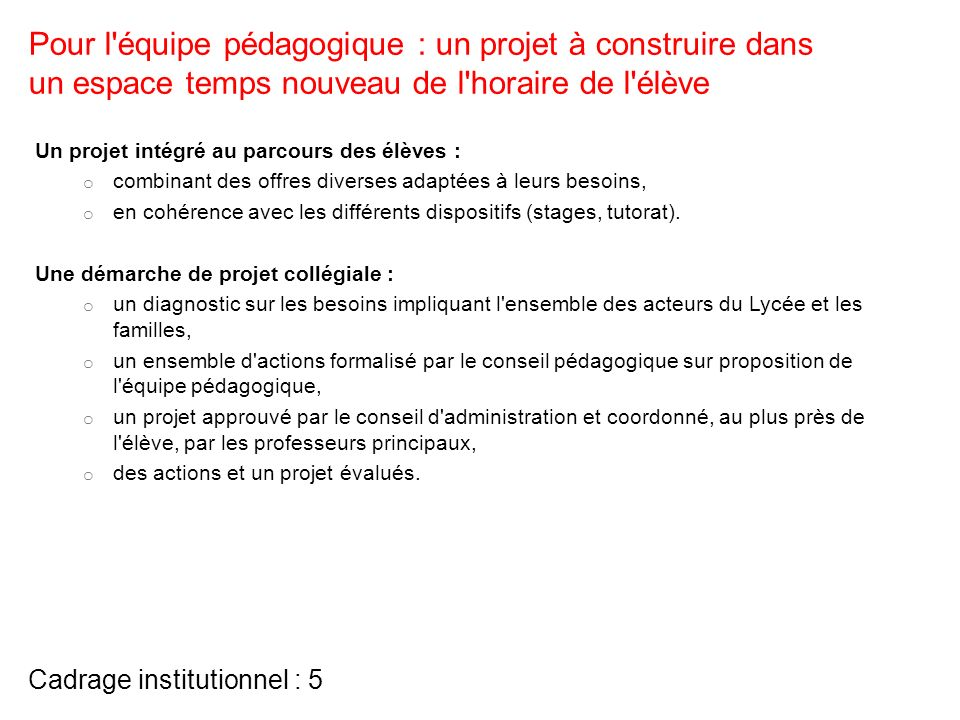 Cadrage institutionnel : 5