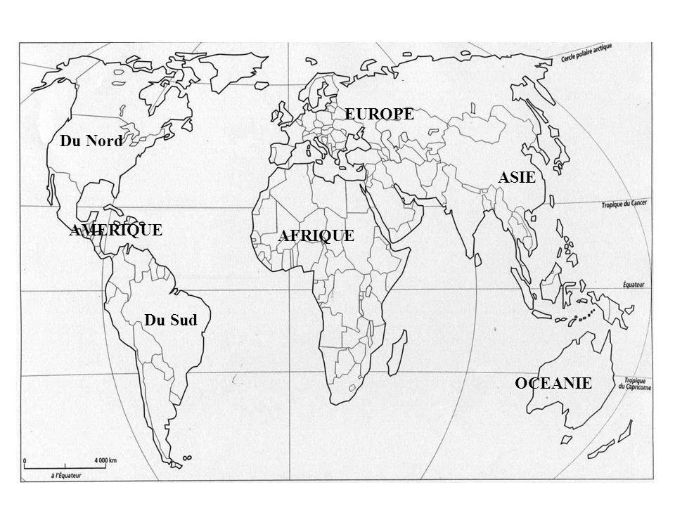 EUROPE Du Nord ASIE AMERIQUE AFRIQUE Du Sud OCEANIE