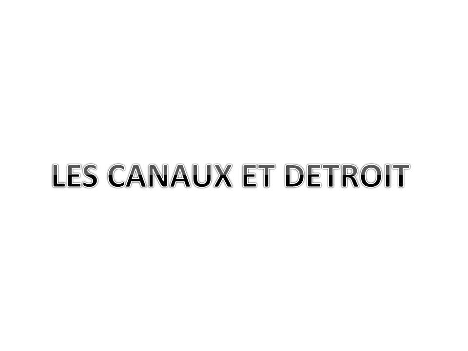 LES CANAUX ET DETROIT